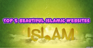 Top 5 Beautiful Islamic Websites about Quran and Hadith Audio Video
