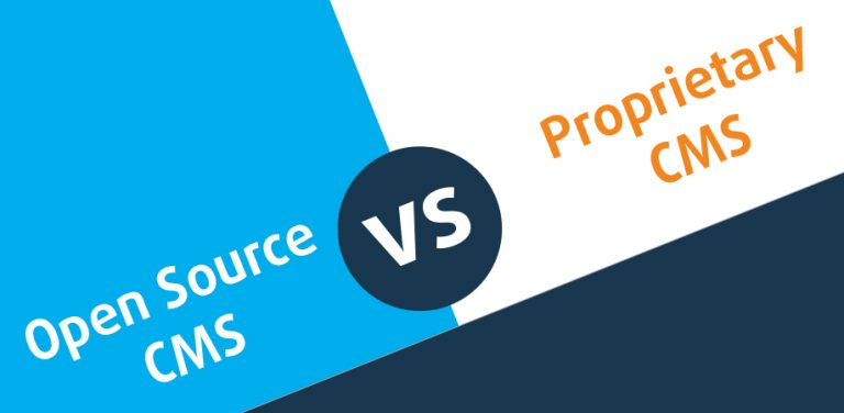 What Should You Choose – Proprietary CMS or Open Source CMS?