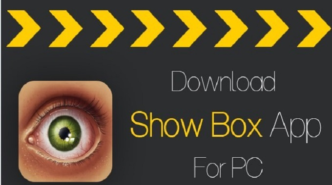 ShowBox for PC is The Ultimate in Modern Entertainment