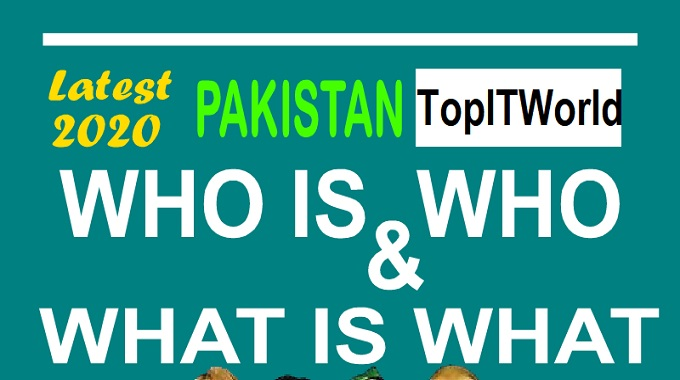 Who is Who and What is What of Pakistan Latest