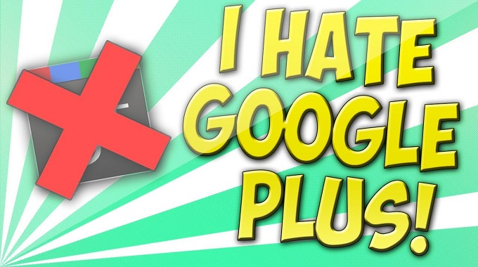 Top 10 Reasons to Hate Google Plus