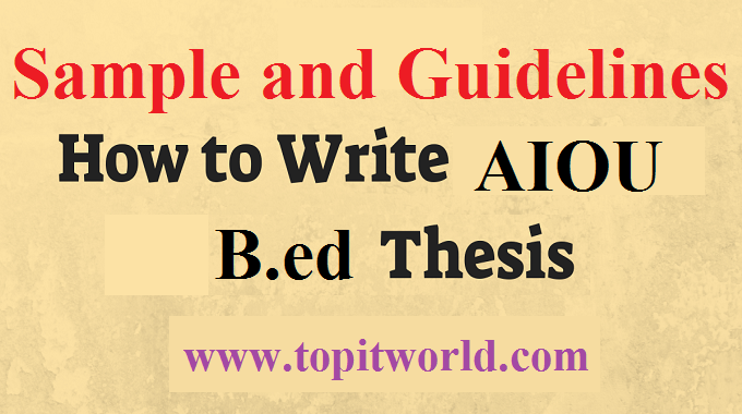 How to Write B.ed Thesis of AIOU Code 8613