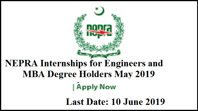 NEPRA Internships for Engineers and MBA Degree Holders May 2019