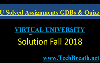 VU Solved Assignments GDBs and Quizzes Latest Spring Fall 2018/2019