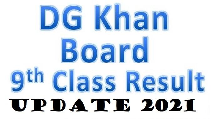BISE DG Khan 9th Class Result 2021