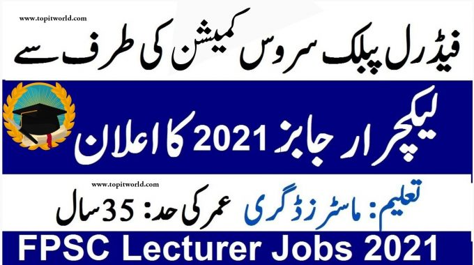55 FPSC Lecturer Jobs 2021 for Female Lecturer in FG Colleges