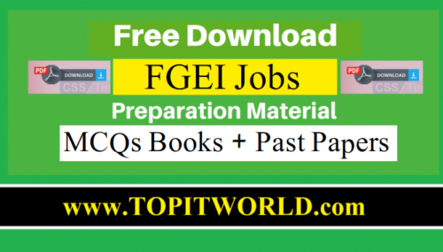 Download PDF Books and Past Papers for FGEI Jobs Test 2021